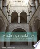Mastering mental ray