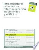 Control de accesos y videovigilancia  Infraestructuras comunes de telecomunicacion en viviendas y edificios