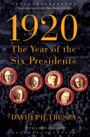 1920 Dramatic Six Once And Future Presidents Wilson Harding Coolidge Hoover And