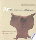 Art in the Encounter of Nations