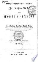 Geographisch- statistisches Zeitungs-, Post- und Comtoir-Lexicon
