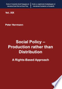 Social Policy     Production rather than Distribution