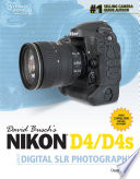 David Busch s Nikon D4 D4s Guide to Digital SLR Photography