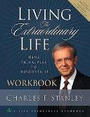 Living the Extraordinary Life Workbook