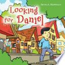 Looking For Daniel