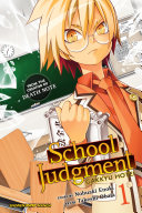 School Judgment: Gakkyu Hotei, Vol. 1 : crime? the murder of a beloved member...