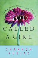 God Called a Girl