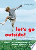 Let s Go Outside