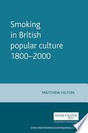 Smoking in British Popular Culture 1800 2000