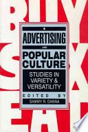 Advertising and Popular Culture Instructive Stimulating And Entertaining Works On