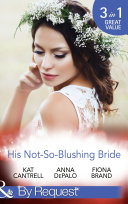 His Not So Blushing Bride Marriage With Benefits Improperly Wed A Breathless Bride Mills Boon By Request