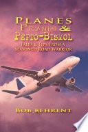 Planes  Pranks and Pepto Bismol