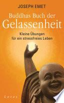 Buddhas Buch der Gelassenheit