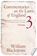 Commentaries on the Laws of England  Volume 3