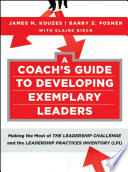 A Coach s Guide to Developing Exemplary Leaders