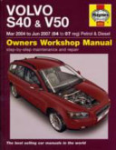 Volvo S40 And V50 Petrol And Diesel Service And Repair Manual