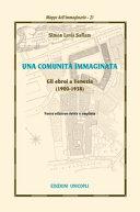 Una comunit   immaginata  Gli ebrei a Venezia  1900 1938