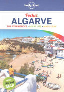 Lonely Planet Pocket Algarve : relevant, up-to-date advice on what...