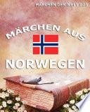 Märchen aus Norwegen (Märchen der Welt)
