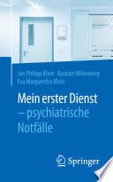 Mein erster Dienst - psychiatrische Notfälle