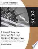 South Western Federal Taxation  Internal Revenue Code 1986   Treasury Regulations  Annotated and Selected 2009