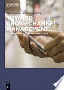 Toward Cross Channel Management