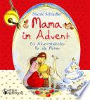Mama im Advent   Ein Adventskalender f  r alle M  tter