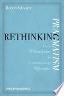 Ebook Rethinking Pragmatism Epub Robert Schwartz Apps Read Mobile