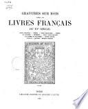 Gravures sur bois tirées des livres français du XVe siècle