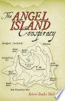 The Angel Island Conspiracy