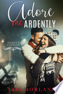download ebook adore me ardently (a heron's landing christmas novella) pdf epub
