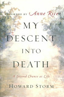 My Descent Into Death His Journey Into A Hellish