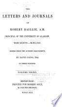 The Letters And Journals Of Robert Baillie : ...