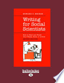 Writing for Social Scientists  How to Start and Finish Your Thesis  Book  Or Article  Large Print 16pt