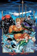 Aquaman Vol  1 and 2 Deluxe Edition  Rebirth