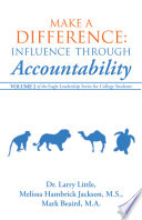 Make a Difference  Influence Through Accountability  Volume 2 of the Eagle Leadership Series for College Students