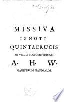 Missiva ignoti Quintacrucis ad       A H W  magistrum Gaudanum