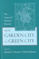 From garden city to green city