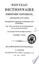 Nouveau dictionnaire d'histoire naturelle, appliquée aux arts, principalement à l'agriculture, à l'économie rurale et domestique