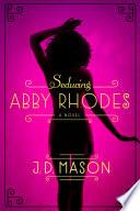Seducing Abby Rhodes