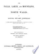 The Falls Lakes And Mountains Of North Wales book