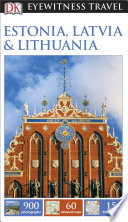 DK Eyewitness Travel Guide Estonia  Latvia   Lithuania