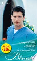 Chirurgien par vocation   Un heureux choix   Sous le charme du Dr Kearns