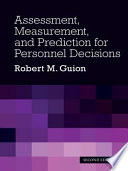 Assessment  Measurement  and Prediction for Personnel Decisions