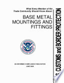 What every member of the trade community should know about base metal mountings and fittings.