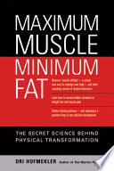 Maximum Muscle  Minimum Fat