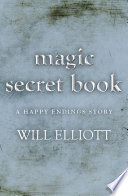 The Magic Secret Book   A Happy Ending Story