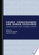 Cosmic Consciousness And Human Excellence