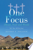 One Focus  Heart  Soul and Mind