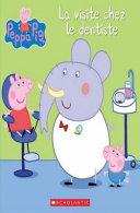 Peppa Pig : La Visite Chez Le Dentiste : le dentiste. il s'agit de la...